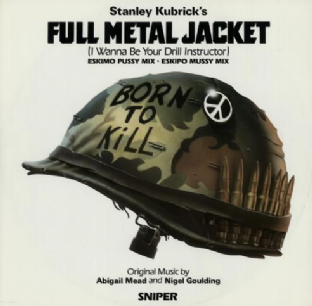 "Abigail Mead & Nigel Goulding - Full Metal Jacket (I Wanna Be Your Drill Instructor) (12"") (VG/VG+)"